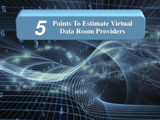Points To Estimate Virtual Data Room Providers