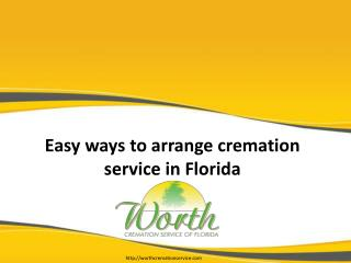 Easy ways to arrange cremation service