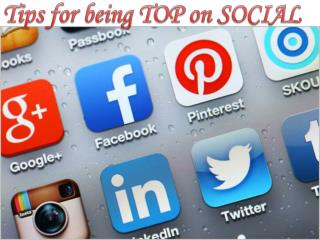 Tips for being Top on Social