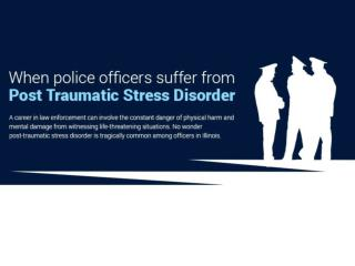 Police Officers Suffer From Post Traumatic Stress Disorder
