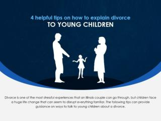 Helpful Tips To Explain Divorce To Young Children