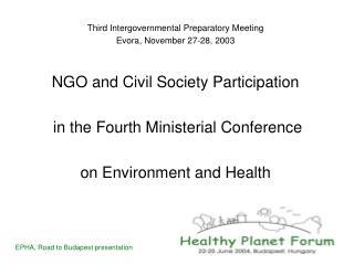 Third Intergovernmental Preparatory MeetingEvora