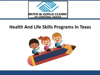 Child Care Texas - Health & Life Skills Programs