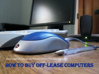 How to Buy Off-Lease Computers
