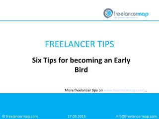 Six Tips for becoming an Early Bird