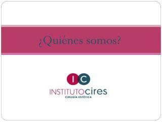 Instituto Cires - Centro de cirugía estética