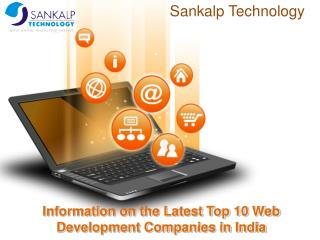 Information on the Latest Top 10 Web Development Companies i