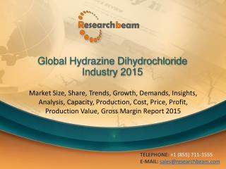 Global Hydrazine Dihydrochloride Industry Size, Share 2015