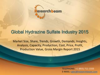 Global Hydrazine Sulfate Industry Size, Share, Market Trends