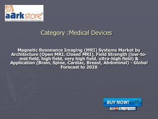 Magnetic Resonance Imaging (MRI) Systems Market by Architect