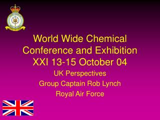 World Wide Chemical Conference and Exhibition XXI 13-15 October 04
