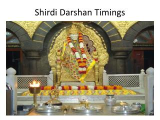 Shirdi Sai Baba Aarti Timings