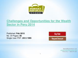 Peru Wealth Sector 2014 :  New Opportunities & Challenges