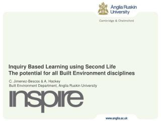 Inquiry Based Learning using Second Life The potential for all Built Environment disciplines
