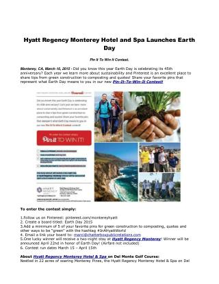Hyatt Regency Monterey Hotel and Spa Launches Earth Day