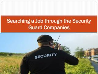 Searching a Job through the Security Guard Companies