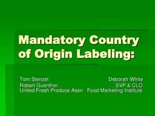 Mandatory Country of Origin Labeling: