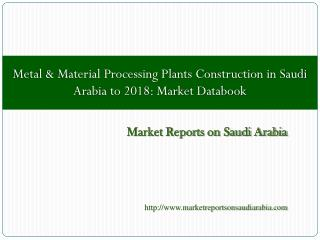 Metal & Material Processing Plants Construction