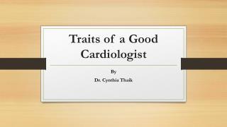 Traits of a Good Cardiologist