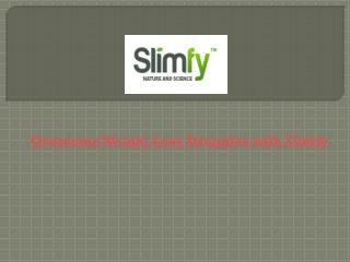 Overcome Weight Loss Struggles with Slimfy