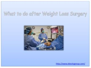 What to do after Weight Loss Surgery