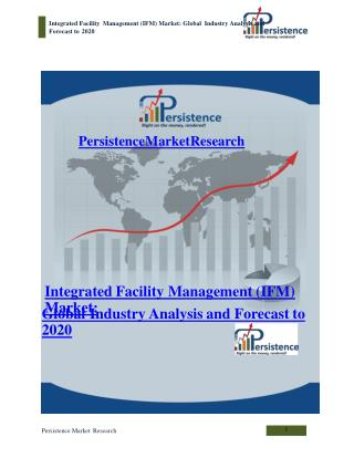 Integrated Facility Management (IFM) Market: Global Industry