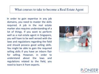 What courses to take to become a Real Estate Agent