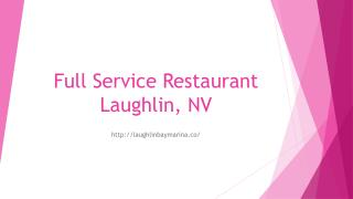Full Service Restaurant Laughlin, NV