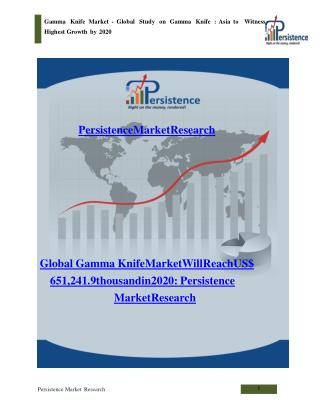 Gamma Knife Market - Global Study on Gamma Knife to 2020