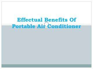 Effectual Benefits Of Portable Air Conditioner