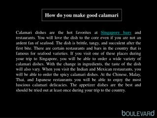 How do you make good calamari