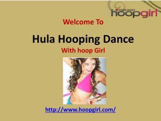 Hula Hooping Dance