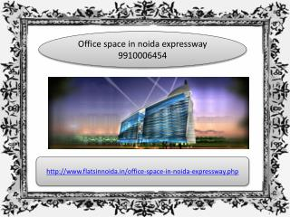office space in noida expressway 9910006454
