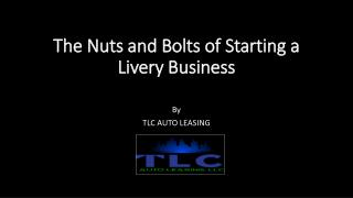 The nuts and bolts of starting a livery business