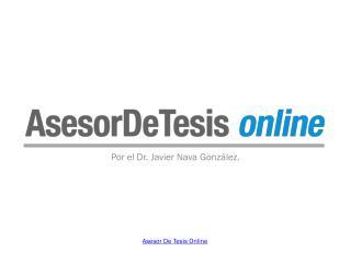 Asesor De Tesis Online para tesis de alta calidad