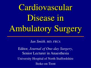 Cardiovascular Disease in Ambulatory Surgery