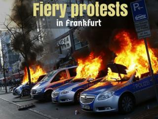 Fiery protests in Frankfurt