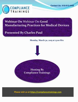 Webinar On Good Manufacturing Practices for Medical Devices