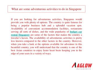 What are some adventurous activities to do inSingapore