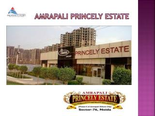Amrapali Princely Estate Apartments in Noida