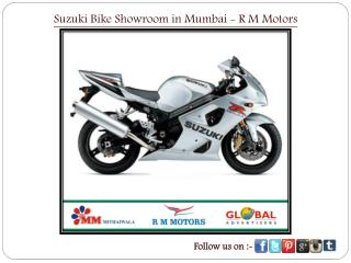 Suzuki Bike Showroom in Mumbai - R M Motors