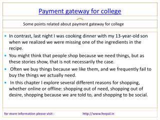 Outstanding creativity with the payment gateway for college