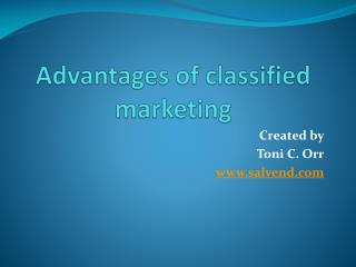 Advantages of classified marketing