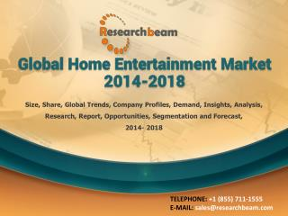 Global Home Entertainment Market 2014-2018