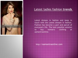 Latest ladies fashion trends
