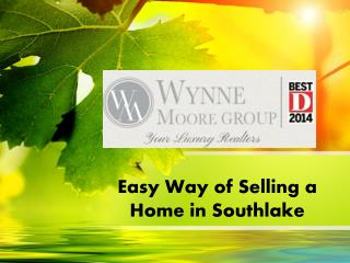 Easy Way of Selling a Home in Southlake