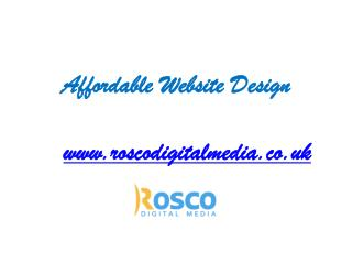Low Cost Web Design - www.roscodigitalmedia.co.uk