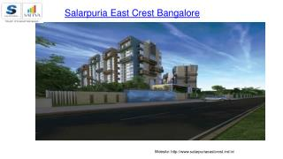 Salarpuria East Crest - Encounter Sheer Delight