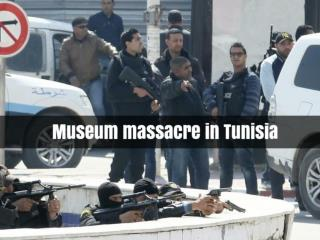 Museum massacre in Tunisia