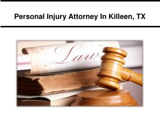 Personal Injury Attorney In Killeen, TX